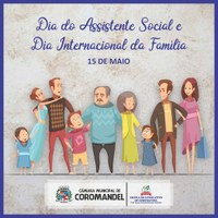 Dia do Assistente Social e Dia Internacional da Família.