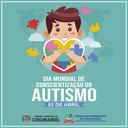 Dia Mundial de Conscientização do Autismo.