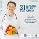 Dia Nacional da Saúde e Nutrição.